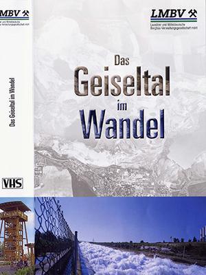 Video der Lausitzer und Mitteldeutsche Bergbau- Verwaltungsgesellschaft mbH (LMBV) (2003)*