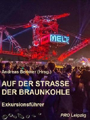 16,00 Euro Dachverein Mitteldeutsche Straße der Braunkohle e.V.